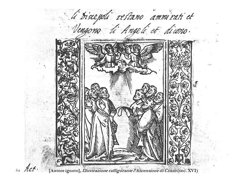 [Autore ignoto], Illustrazione raffigurante l'Ascensione di Cristo (sec. XVI)